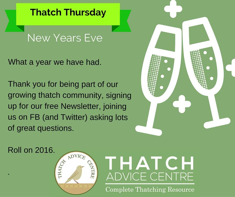New Years Eve Thatch advice centre